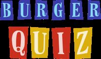 Contacter BURGER QUIZZ | Participez, assistez au Burger Quiz d'Alain Chabat